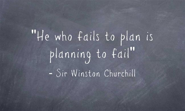 """""""من يفشل في التخطيط يخطط للفشل"""" (وينستون تشرشل)"""