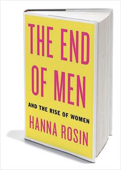 """غلاف كتاب """"نهاية الرجال وصعود النساء"""" للناشطة النسوية حنا روسين، وتحتفل بالكتاب بالصعود الاقتصادي والاجتماعي للنساء في البلدان الغربية على حساب الرجال وترى بأن الرجال لن يتكيفوا بشكل جيد مع اقتصاد يرتكز بشكل أساسي على العلاقات العامة والانترنت."""